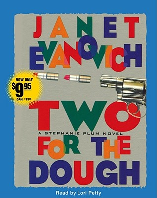 [CD] Two for the Dough By Evanovich, Janet/ Petty, Lori (NRT)